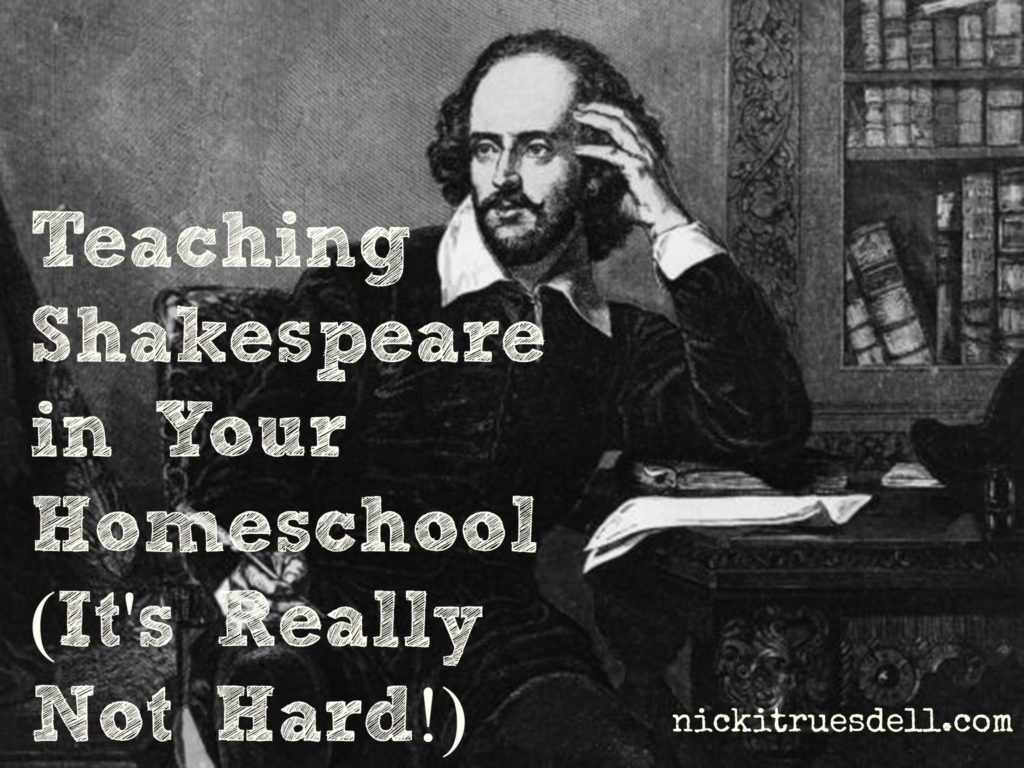 Teaching Shakespeare in Your Homeschool