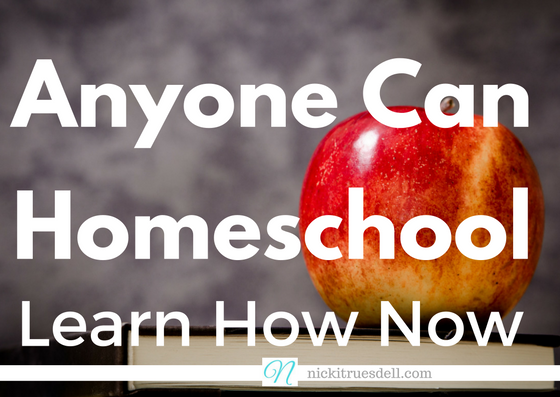 Anyone Can Homeschool