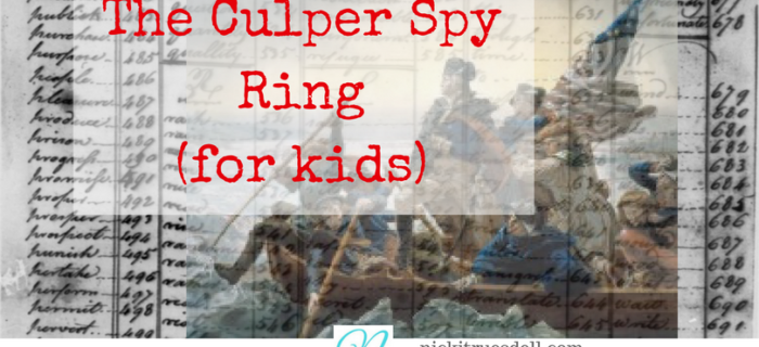 The Culper Spy Ring (for Kids)