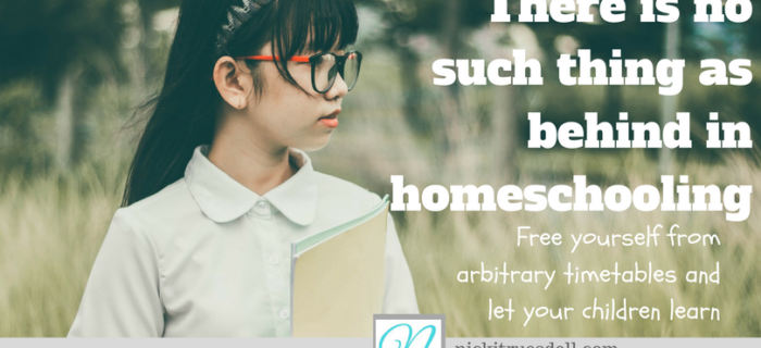 There is No Such Thing as Behind in Homeschooling