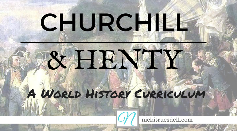 Churchill and Henty: A World History Curriculum