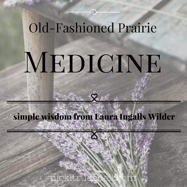 Simple wisdom from Laura Ingalls Wilder